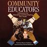 Community Educators: A Resource for Educating and Developing Our Youth (Unabridged), by Patricia Moore Harbour