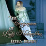 The Companion of Lady Holmeshire (Unabridged) Audiobook, by Debra Brown
