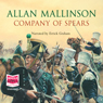 The Company of Spears (Unabridged), by Allan Mallinson