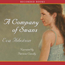 A Company of Swans (Unabridged) Audiobook, by Eva Ibbotson
