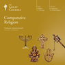 Comparative Religion Audiobook, by The Great Courses