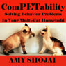 ComPETability: Solving Behavior Problems in Your Multi-Cat Household (Unabridged), by Amy Shojai