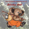 The Complete Adventures of Blinky Bill (Unabridged) Audiobook, by Dorothy Wall