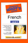 The Complete Idiots Guide to French, Level 2 Audiobook, by Linguistics Team