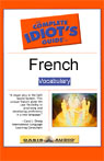 The Complete Idiots Guide to French, Vocabulary Audiobook, by Linguistics Team