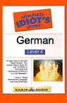 The Complete Idiots Guide to German, Level 4 Audiobook, by Linguistics Team