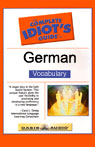 The Complete Idiots Guide to German, Vocabulary, by Linguistics Team