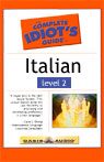 The Complete Idiots Guide to Italian, Level 2, by Linguistics Team