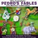 The Complete Pedro's 200 Fables Master Collection Audiobook, by Pedro Pablo Sacristan