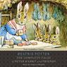 The Complete Tales of Beatrix Potter (Unabridged), by Beatrix Potter