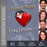 Completeness (Dramatized) Audiobook, by Itamar Moses