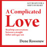 A Complicated Love (Unabridged) Audiobook, by Dene Rossouw