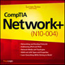 CompTIA Network+ (N10-004) Lecture Series Audiobook, by PrepLogic