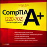 CompTIA A+ Practical Application (220-702) Lecture Series Audiobook, by PrepLogic