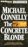 The Concrete Blonde: Harry Bosch Series, Book 3 (Unabridged), by Michael Connelly