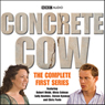 Concrete Cow: The Complete First Series Audiobook, by BBC Audiobooks Ltd