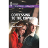 Confessing to the Cowboy: Cowboy Cafe (Unabridged) Audiobook, by Carla Cassidy