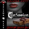 Confession: Under Mr. Nolans Bed, Volume 2 (Unabridged), by Selena Kitt