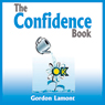 The Confidence Book (Unabridged), by Gordon Lamont