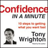 Confidence in a Minute, by Tony Wrighton