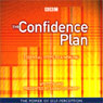 The Confidence Plan: Essential Steps to a New You Audiobook, by Sarah Litvinoff
