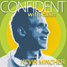 Confident with Cash: In Less than 30 minutes (Unabridged), by Kevin Mincher
