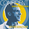 Confident Conversations: Overcome Awkwardness and Connect wth Ease (Unabridged) Audiobook, by Kevin Mincher