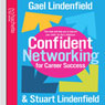Confident Networking for Career Success Audiobook, by Stuart Lindenfield