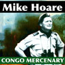 Congo Mercenary (Unabridged) Audiobook, by Mike Hoare