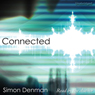 Connected (Unabridged) Audiobook, by Simon Denman