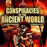 Conspiracies of the Ancient World: The Secret Knowledge of Modern Rulers Audiobook, by Robert Bauval