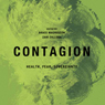 Contagion: Health, Fear, Sovereignty: Global Re-Visions (Unabridged), by Bruce Magnusson