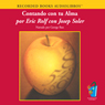 Contando con tu alma (Counting with Your Soul (Texto Completo)) (Unabridged) Audiobook, by Eric Rolf