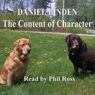 The Content of Character (Unabridged) Audiobook, by Daniel Linden