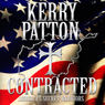 Contracted: Americas Secret Warriors (Unabridged) Audiobook, by Kerry Patton