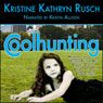 Coolhunting (Unabridged) Audiobook, by Kristine Kathryn Rusch