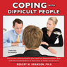 Coping With Difficult People In Business And In Life Audiobook, by Robert Bramson