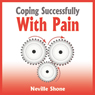 Coping Successfully With Pain (Unabridged) Audiobook, by Neville Shone