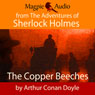 The Copper Beeches (Unabridged) Audiobook, by Sir Arthur Conan Doyle