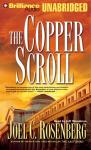 The Copper Scroll: Political Thrillers Series #4 (Unabridged) Audiobook, by Joel C. Rosenberg