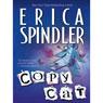Copycat (Unabridged), by Erica Spindler