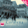 Coralena (Unabridged) Audiobook, by Michael Mail