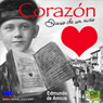 Corazon: Diario de un nino, by Edmundo De Amicis
