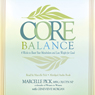 The Core Balance Diet: Hormones, Metabolism, and Weight Loss Audiobook, by Marcelle Pick