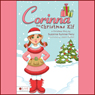 Corinna the Christmas Elf (Unabridged), by Suzanne Sumner Ferry