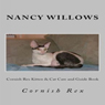 Cornish Rex Kitten & Cat Care and Guide Book (Unabridged), by Nancy Willows