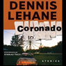 Coronado: Unabridged Stories Audiobook, by Dennis Lehane