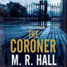 The Coroner Audiobook, by M. R. Hall