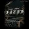 Corridor: A MythWorks Novel (Unabridged), by Robin Parrish