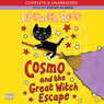 Cosmo and the Great Witch Escape (Unabridged), by Gwyneth Rees